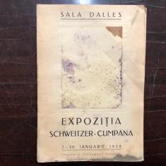 EXPOZITIA SCHWEITZER-CUMPANA,2-30 IANUARIE 1938
