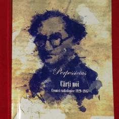 PERPESSICIUS - CARTI NOI - CRONICI RADIOFONICE 1929-1949