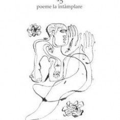 45 poeme la intamplare - Nicu Alifantis