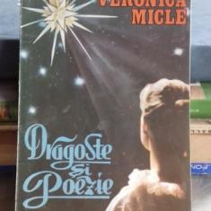 DRAGOSTE SI POEZIE - VERONICA MICLE