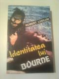 IDENTITATEA LUI BOURNE  ~ ROBERT LUDLUM