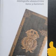 Traditie si inovatie in istoriografia saseasca intre baroc si iluminism Szegedi