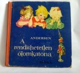 A rendíthetetlen ólomkatona, SZERZŐ Hans Christian Andersen FORDÍTÓ, 1964