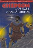 J.M. JENSEN - BIBLIA ILUSTRATA PT. COPII VOL 5 - GHEDEON SI VREMEA JUDECATORILOR