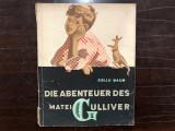 Cel mai mare Gulliver - Gellu Naum - Ed. Tineretului 1958,ILUSTRATII PERAHIM,LIMBA GERMANA