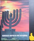 Memorialul martirilor evrei din Romania