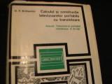 CALCULUL SI CONSTRUCTIA TELEV.PORTABILE CU TRANZISTOARE-D. P.BRILLIANTONOV-