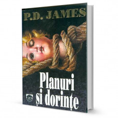 Planuri si dorinte - P. D. James - Carte politiste