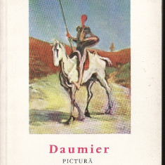 Daumier. Pictura - Album Arta