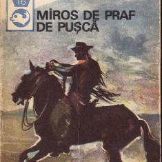 Miros de praf de pusca.Texte din literatura western - Nuvela