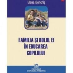 Familia si rolul ei in educarea copilului - Carte Ghidul mamei
