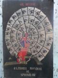 Razboiul Mondial Al Spionilor - Gh. Buzatu ,412086