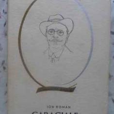 Caragiale - Ion Roman, 412349 - Biografie