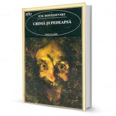 Crima si pedeapsa - F. M. Dostoievski - Roman