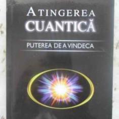 Atingerea Cuantica Puterea De A Vindeca - Richard Gordon, 412247 - Carti Budism