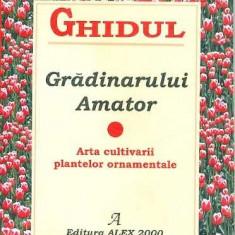 Ghidul gradinarului amator - Bogdan Chircea - Carte gradinarit
