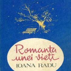 Romanta unei vietii - Ioana Radu