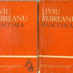 Rascoala (Vol. I-II) - Liviu Rebreanu - Roman
