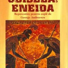Iliada, Odiseea, Eneida - George Andreescu - Nuvela
