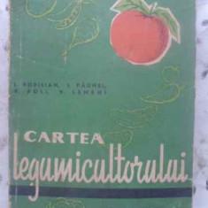 Cartea Legumicultorului - I. Popilian, I. Paunel, V. Poli, V. Lemeni, 412366 - Carti Agronomie