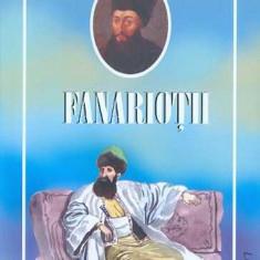 Fanariotii - Petru Demetru Popescu - Istorie
