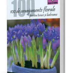 100 de aranjamente florale pentru terase si balcoane - Pierre-Alexandre Risser - Carte Zoologie