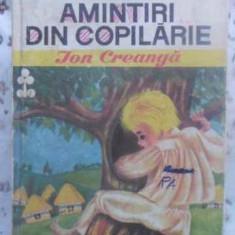 Amintiri Din Copilarie - Ion Creanga, 412108 - Carte Basme