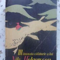 Minunata Calatorie A Lui Nils Holgersson Prin Suedia - Selma Lagerlof, 412280 - Carte Basme