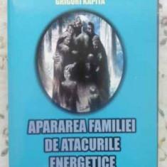 Apararea Familiei De Atacurile Energetice - Grigori Kapita, 412234 - Carti Budism