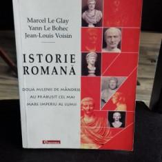 ISTORIE ROMANA. DOUA MILENII DE MANDRIE AU PRABUSIT CEL MAI MARE IMPERIOU AL LUMII - MARCEL LE GLAY