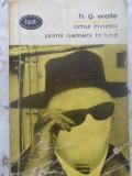 Omul Invizibil. Primii Oameni In Luna - H.g. Wells ,412222