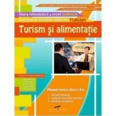 Turism si alimentatie. Manual pentru clasa a X-a.
