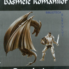 Basmele Romanilor vol. I - Petre Ispirescu - Carte Basme