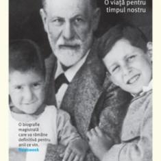 Freud . O viata pentru timpul nostru - Carte Psihologie