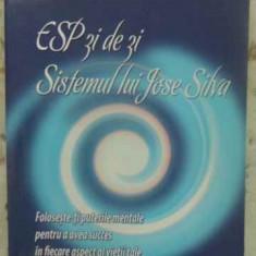 Esp Zi De Zi. Sistemul Lui Jose Silva - Jose Silva, 412254 - Carti Budism