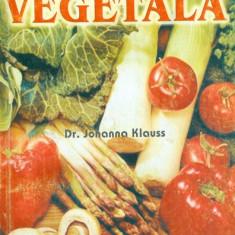 Cura vegetala - Dr. Johanna Klauss - Carte Alimentatie