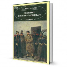 Amintiri din casa mortilor - F.M. Dostoievski - Roman