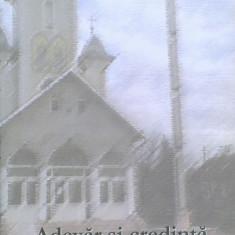 Adevar si credinta in Biserica lui Cristos - Carti ortodoxe