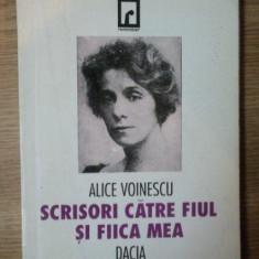 Scrisori catre fiul si fiica mea / Alice Voinescu - Biografie