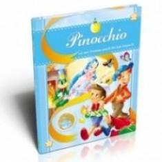 Pinocchio. Cele mai frumoase povesti din toate timpurile - Carte educativa