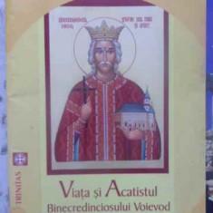 Viata Si Acatistul Binecredinciosului Voievod Stefan Cel Mare - Necunoscut ,412303