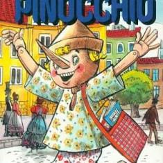 Aventurile lui Pinocchio - Carlo Collodi - Carte educativa