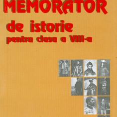Memorator de istorie pentru clasa a VIII-a - Petru Demetru Popescu