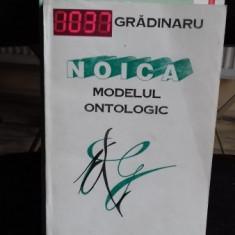 NOICA MODELUL ONTOLOGIC - GRADINARU