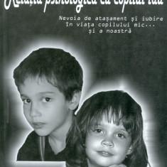 Relatia psihologica cu copilul tau - Mihaela Minulescu - Carte Ghidul mamei