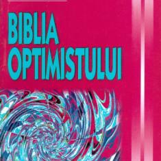 Biblia optimistului - Carte dezvoltare personala