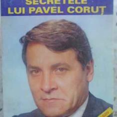 Secretele Lui Pavel Corut - Eugen Delcea, Oana Nuta, 412036 - Carti Budism