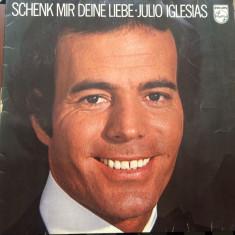 Julio iglesias schenk mir deine liebe album disc vinyl lp Muzica Pop Philips 1976, VINIL