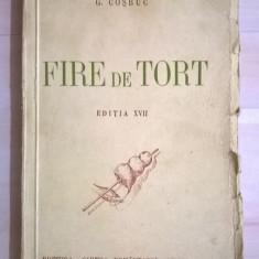 G. Cosbuc - Fire de tort {1943} - Carte poezie