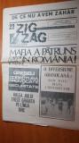 ziarul zig-zag 7-13 august 1990-mafia a patruns in romanai